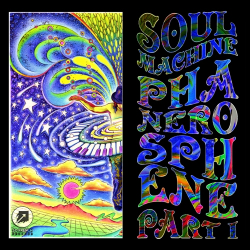 Soul Machine Presents Phanerosphene Part I Ep