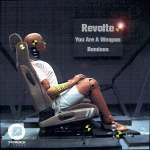 Revolte-You Are A Weapon-The Remixes Ep