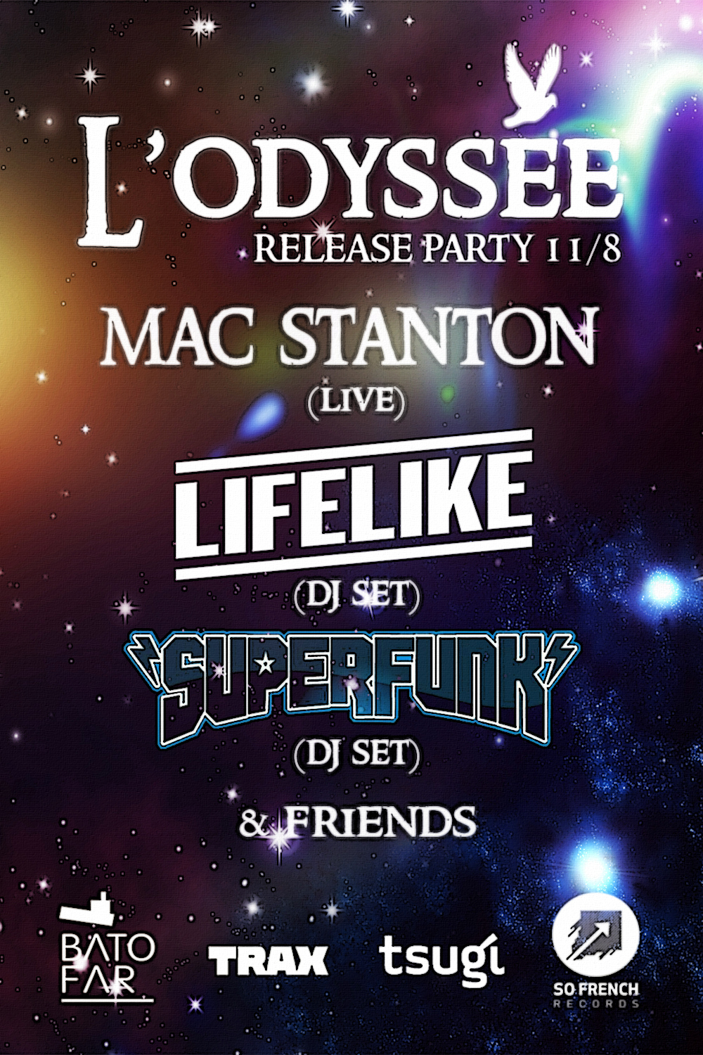 So French Party presents L'Odyssée Release Party!With Lifelike/Superfunk/MacStanton@Batofar