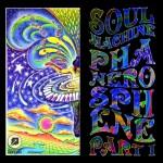 Soul Machine Presents Phanerosphene Part I Ep