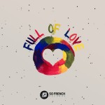 Moosak presents Full Of Love Ep