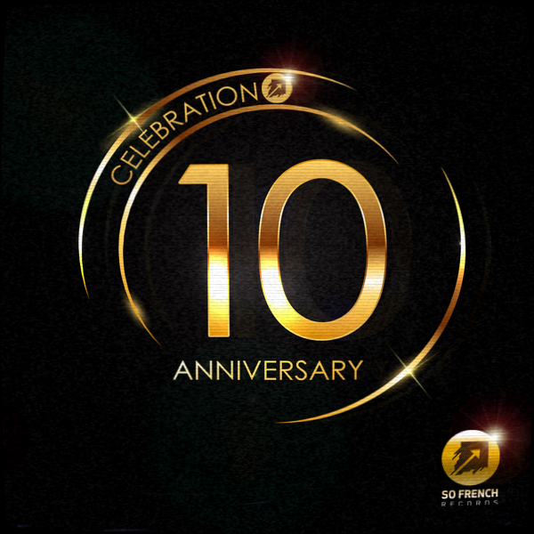 So French Records 10th Anniversary